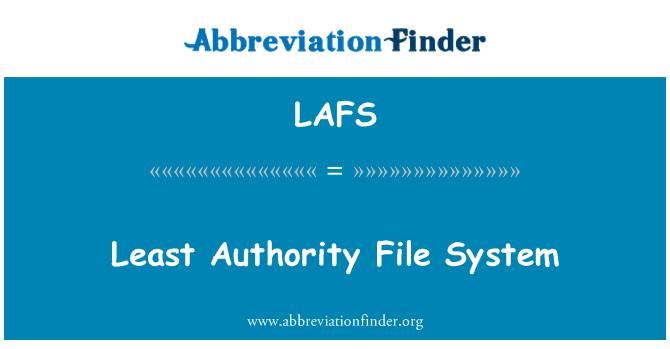 LAFS: 最权威文件系统