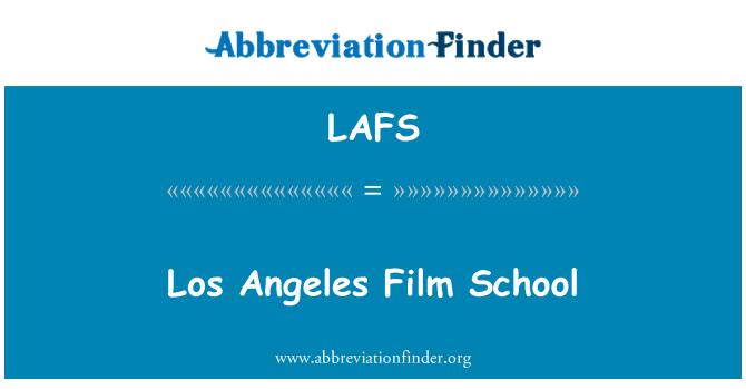 LAFS: Escuela de cine de los Angeles