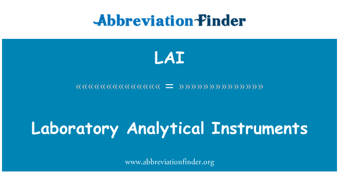 LAI: Laboratory Analytical Instruments