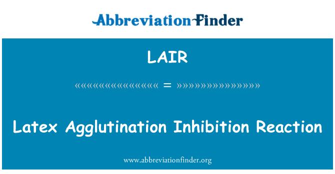 LAIR: Lateks aglutinatsiooni pärssimine reaktsioon