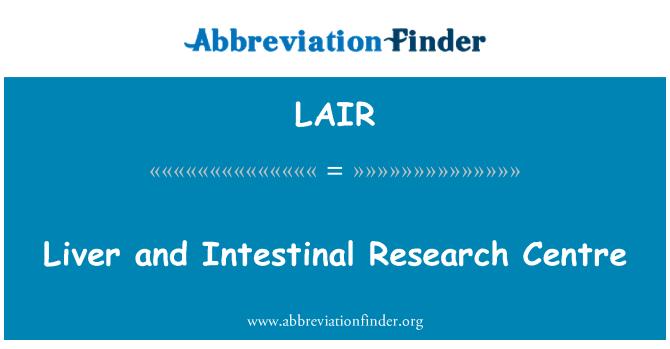 LAIR: Pusat Penyelidikan hati dan usus
