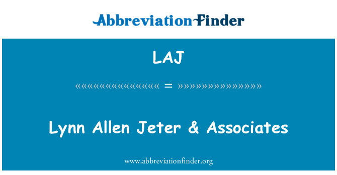 LAJ: Lynn Allen Jeter & Associates