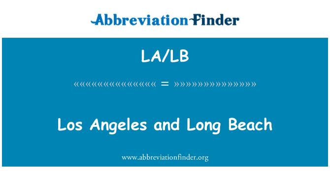 LA/LB: Los Angeles and Long Beach