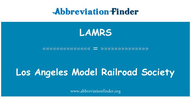 LAMRS: Los Angeles Model Railroad Society