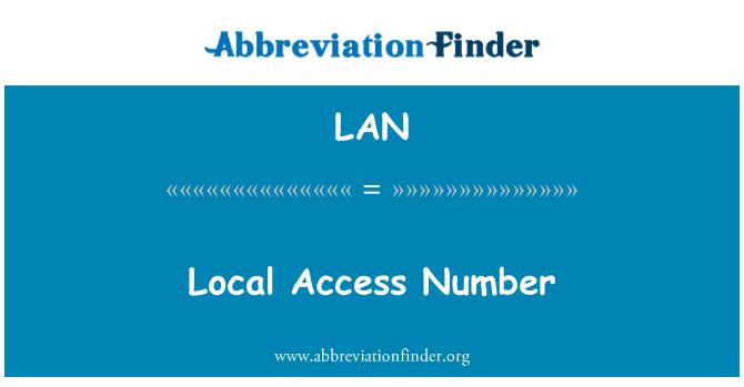 LAN: Local Access Number