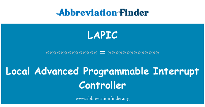 LAPIC: Local Advanced Programmable Interrupt Controller