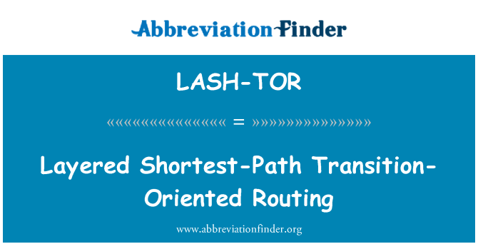 LASH-TOR: Layered Shortest-Path Transition-Oriented Routing