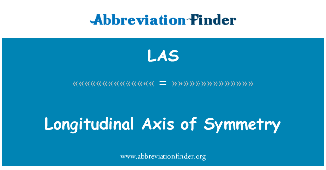 LAS: Longitudinal Axis of Symmetry