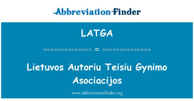 LATGA: Lietuvos Autoriu Teisiu Gynimo Asociacijos
