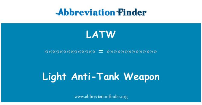 LATW: Light Anti-Tank Weapon