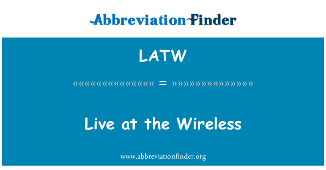 LATW: 住在无线