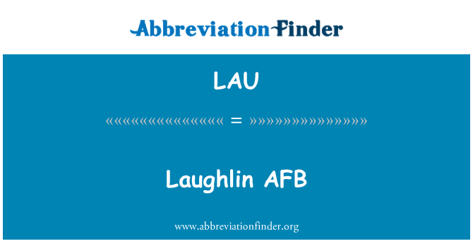 LAU: Laughlin AFB