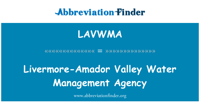 LAVWMA: Livermore-Amador Valley Water Management Agency