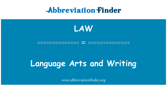 LAW: Language Arts and Writing
