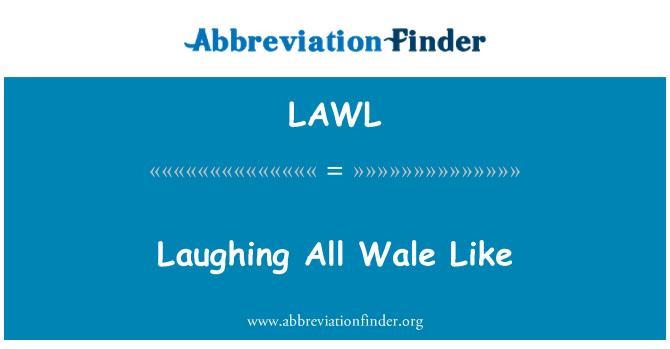 LAWL: Riendo todos Wale como