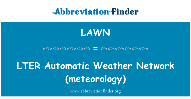 LAWN: LTER   Automatic Weather Network (meteorology)