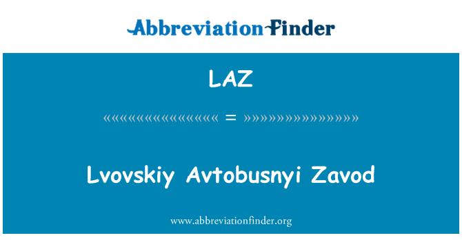 LAZ: Lvovskiy Avtobusnyi Zavod