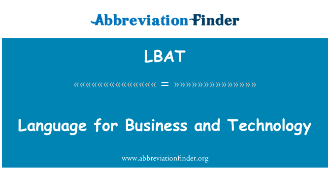 LBAT: Language for Business and Technology