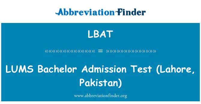 LBAT: LUMS   Bachelor Admission Test (Lahore, Pakistan)
