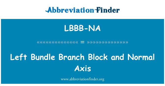 LBBB-NA: بائیں بنڈل شاخ بلاک اور عام محور