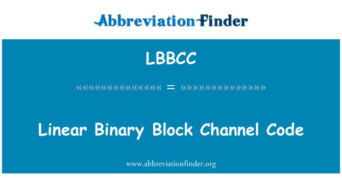 LBBCC: 线性二进制块信道编码