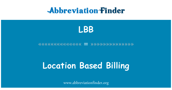 LBB: Location Based Billing