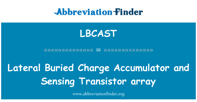 LBCAST: Lateral Buried Charge Accumulator and Sensing Transistor array
