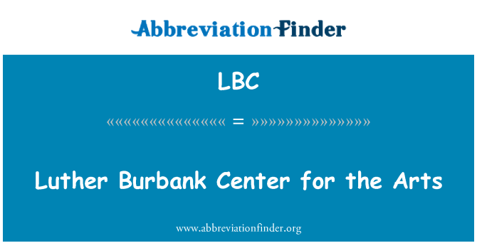 LBC: Luther Burbank Center for the Arts