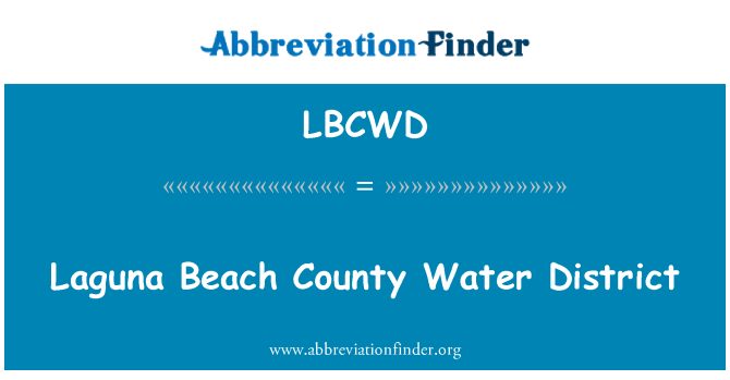 LBCWD: Laguna Beach County Water District