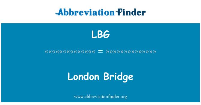 LBG: London Bridge