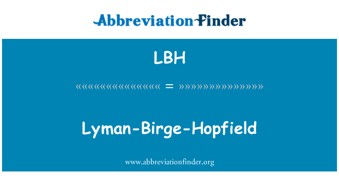 LBH: Lyman-Birge-Hopfield