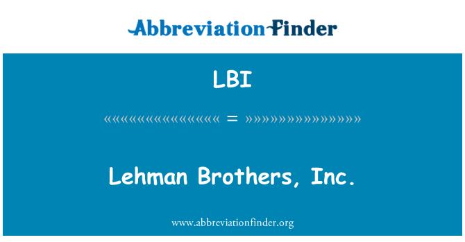 LBI: Lehman Brothers, Inc.