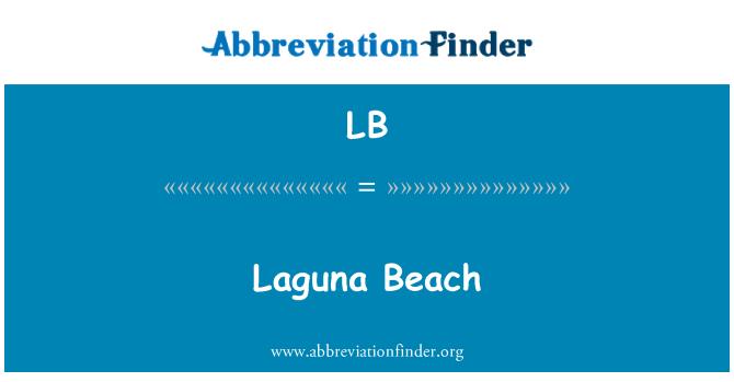 LB: Laguna Beach
