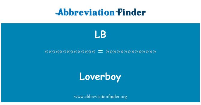 LB: Loverboy