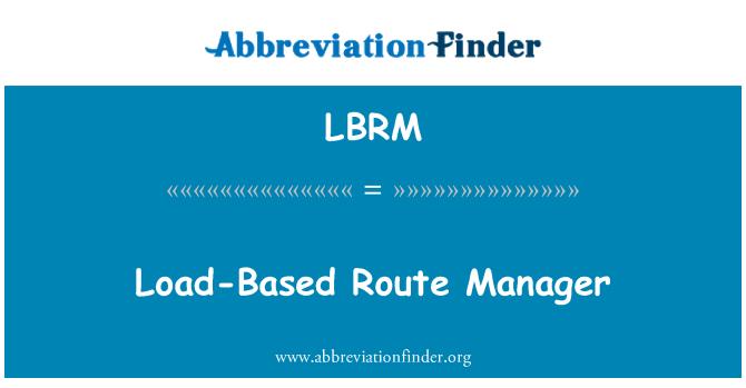 LBRM: Encargado de la ruta base de carga