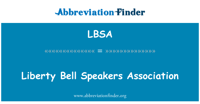 LBSA: Liberty Bell Speakers Association