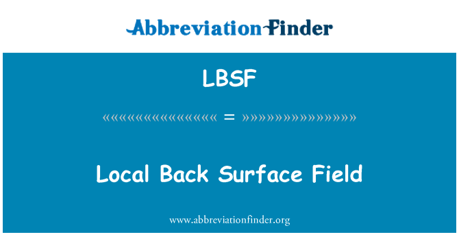 LBSF: Local Back Surface Field