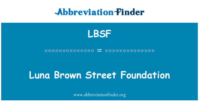 LBSF: Fundación luna Brown Street