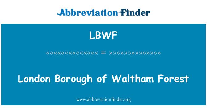 LBWF: London Borough of Waltham Forest