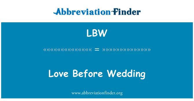 LBW: Love Before Wedding