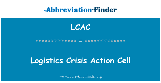 LCAC: Logistics Crisis Action Cell