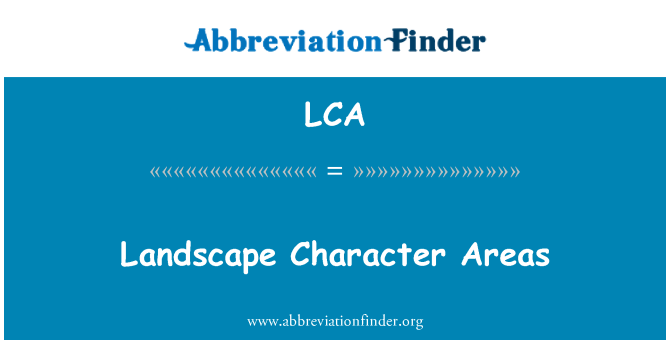 LCA: Landscape Character Areas