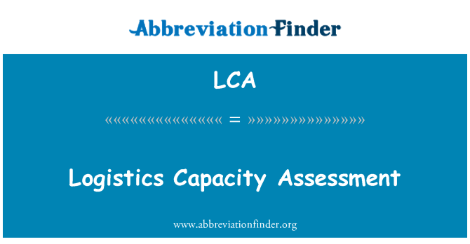 LCA: Logistics Capacity Assessment