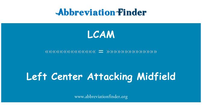 LCAM: Left Center Attacking Midfield