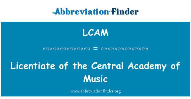 LCAM: Licentiate of the Central Academy of Music