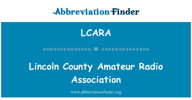 LCARA: Lincoln County Amateur Radio Association