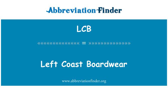 LCB: Left Coast Boardwear