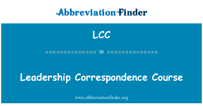 LCC: Leadership Correspondence Course