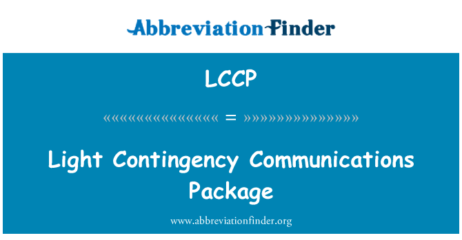 LCCP: Light   Contingency Communications Package