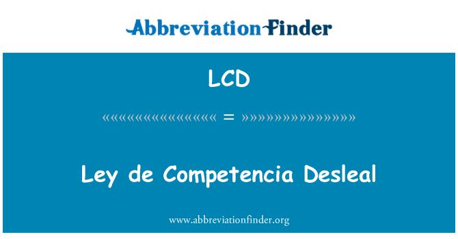 LCD: Ley de Competencia Desleal